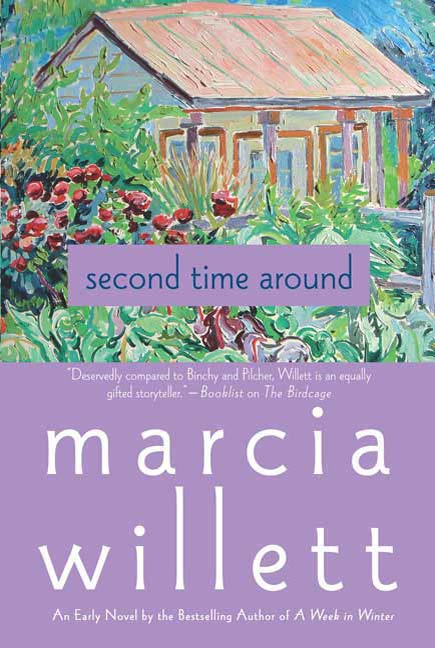 Second Time Around By: Marcia Willett
