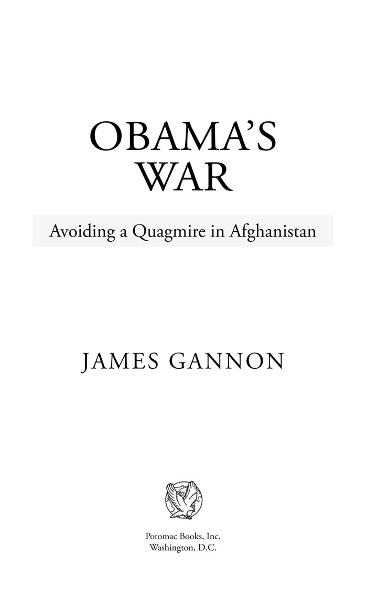 Obama's War By: James Gannon
