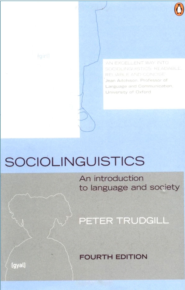 Sociolinguistics An Introduction to Language and Society