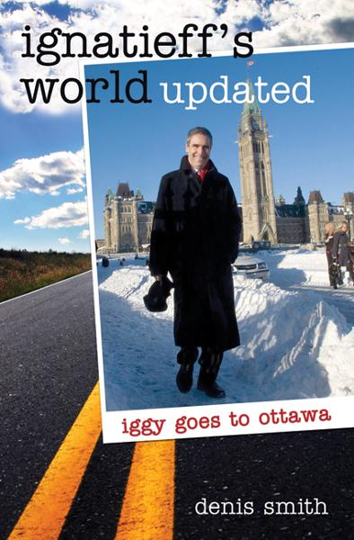 Ignatieff's World Updated