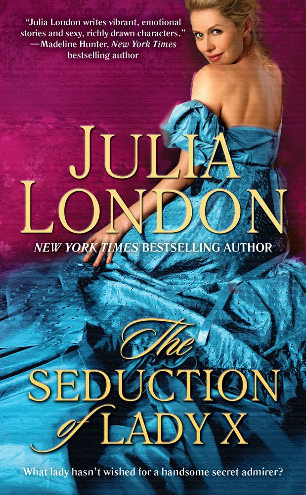 The Seduction of Lady X By: Julia London