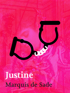 Justine The Misfortunes of Virtue