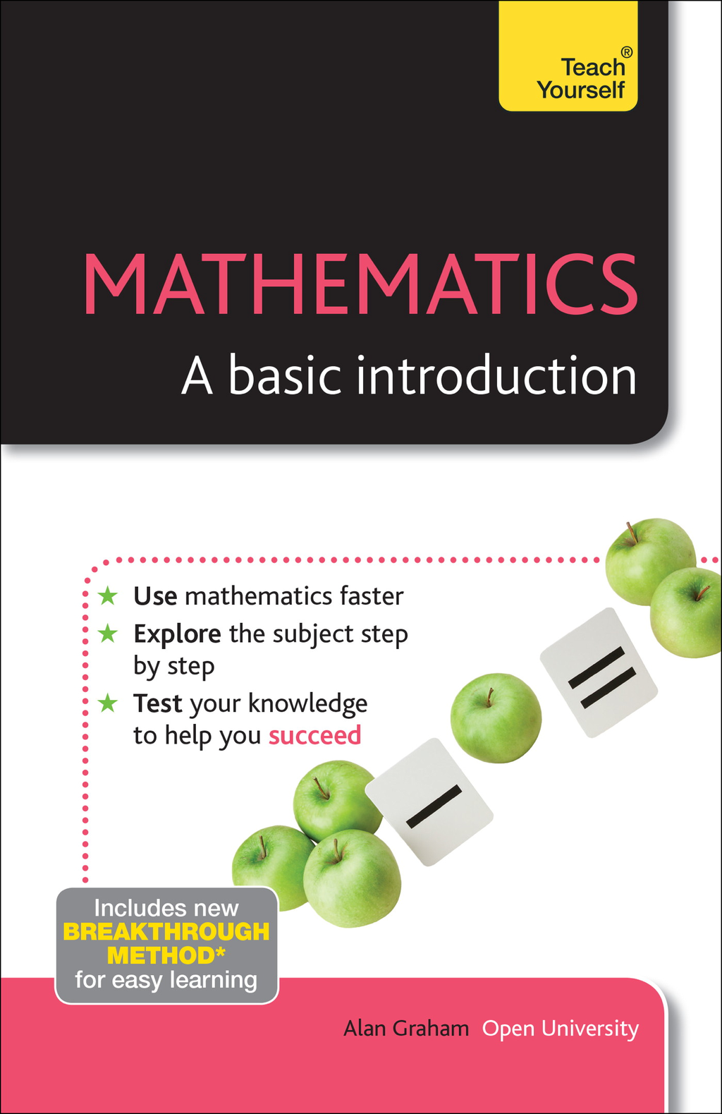 Mathematics: A basic introduction: Teach Yourself By: Alan Graham