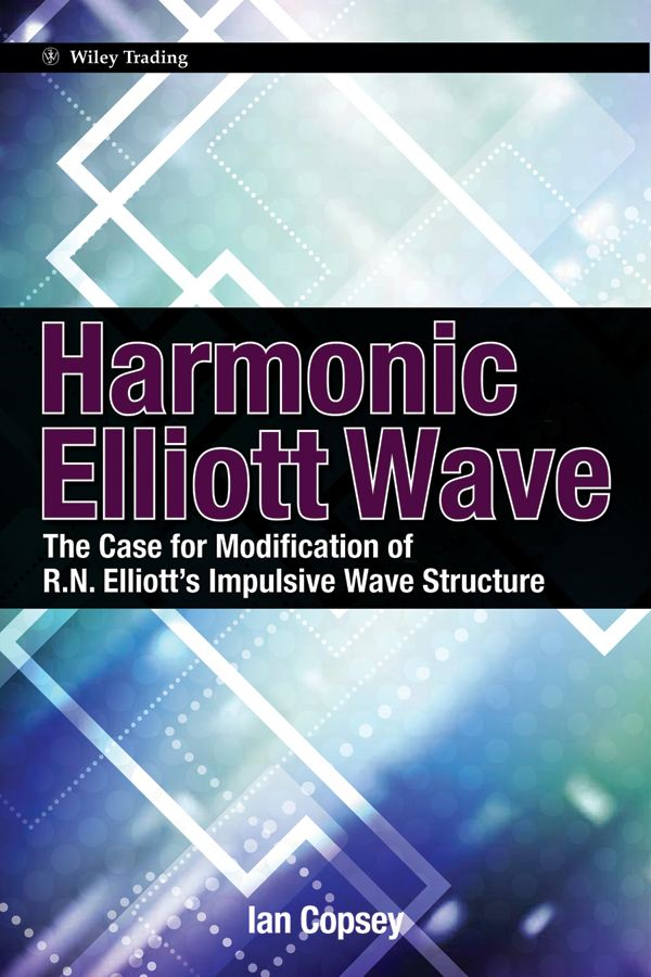 Harmonic Elliott Wave By: Ian Copsey