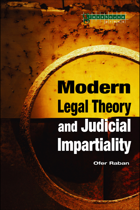 Modern Legal Theory & Judicial Impartiality By: Ofer Raban