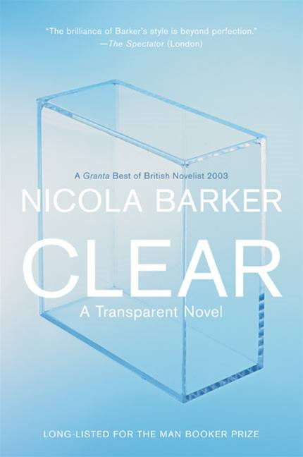 Clear By: Nicola Barker