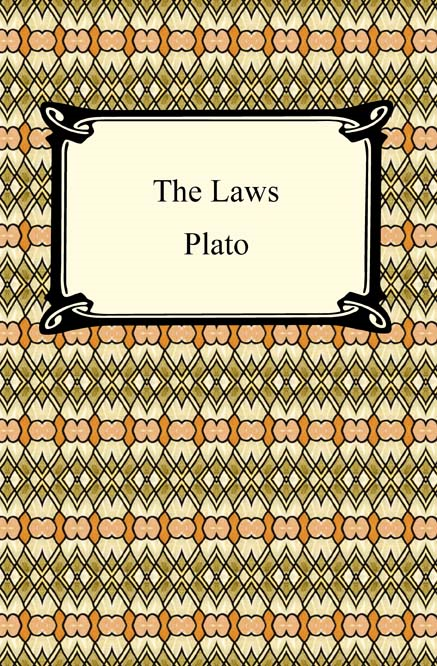 The Laws By: Plato