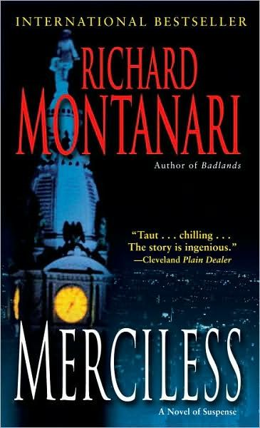 Merciless By: Richard Montanari