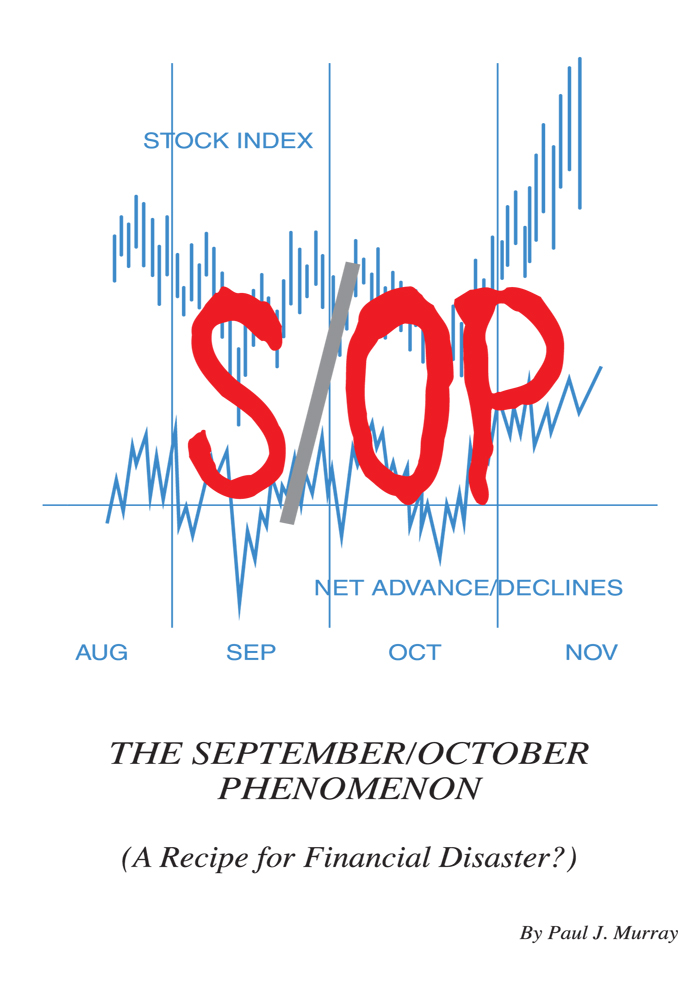 The September/October Phenomenon (Recipe for Financial Disaster?)