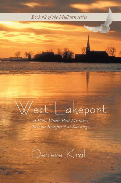 West Lakeport By: Deniese Krall