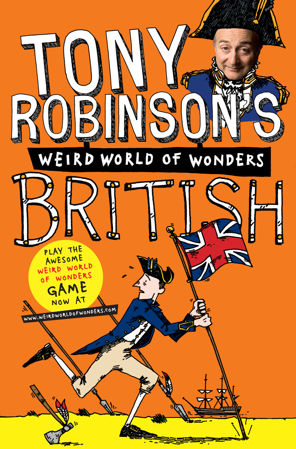 Tony Robinson's Weird World of Wonders! British By: Tony Robinson
