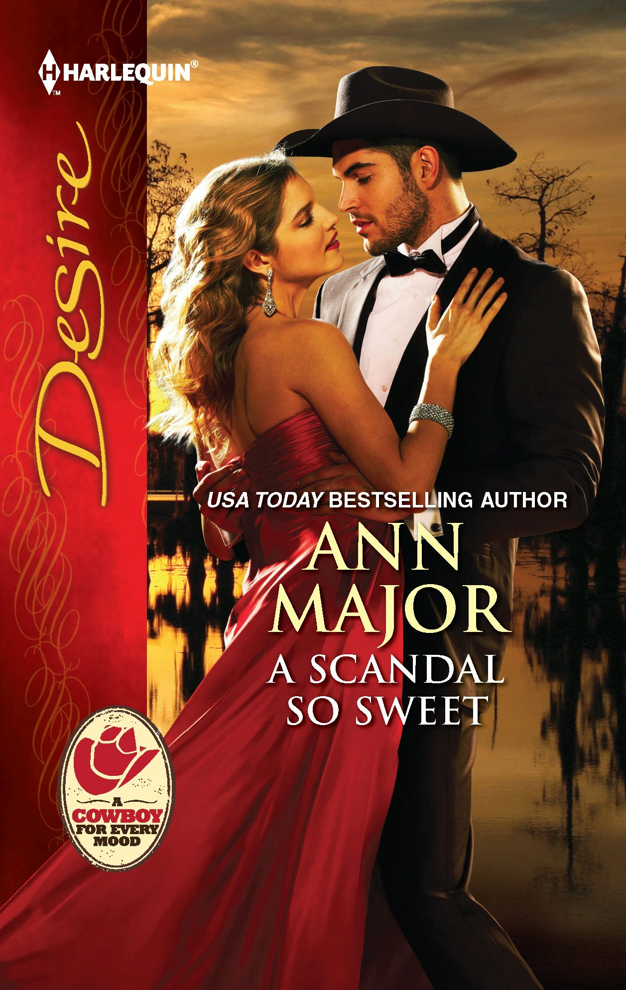 A Scandal So Sweet By: Ann Major