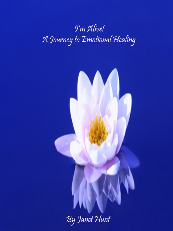 I'm Alive! A Journey to Emotional Healing