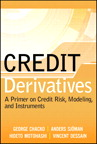 Credit Derivatives: A Primer on Credit Risk, Modeling, and Instruments