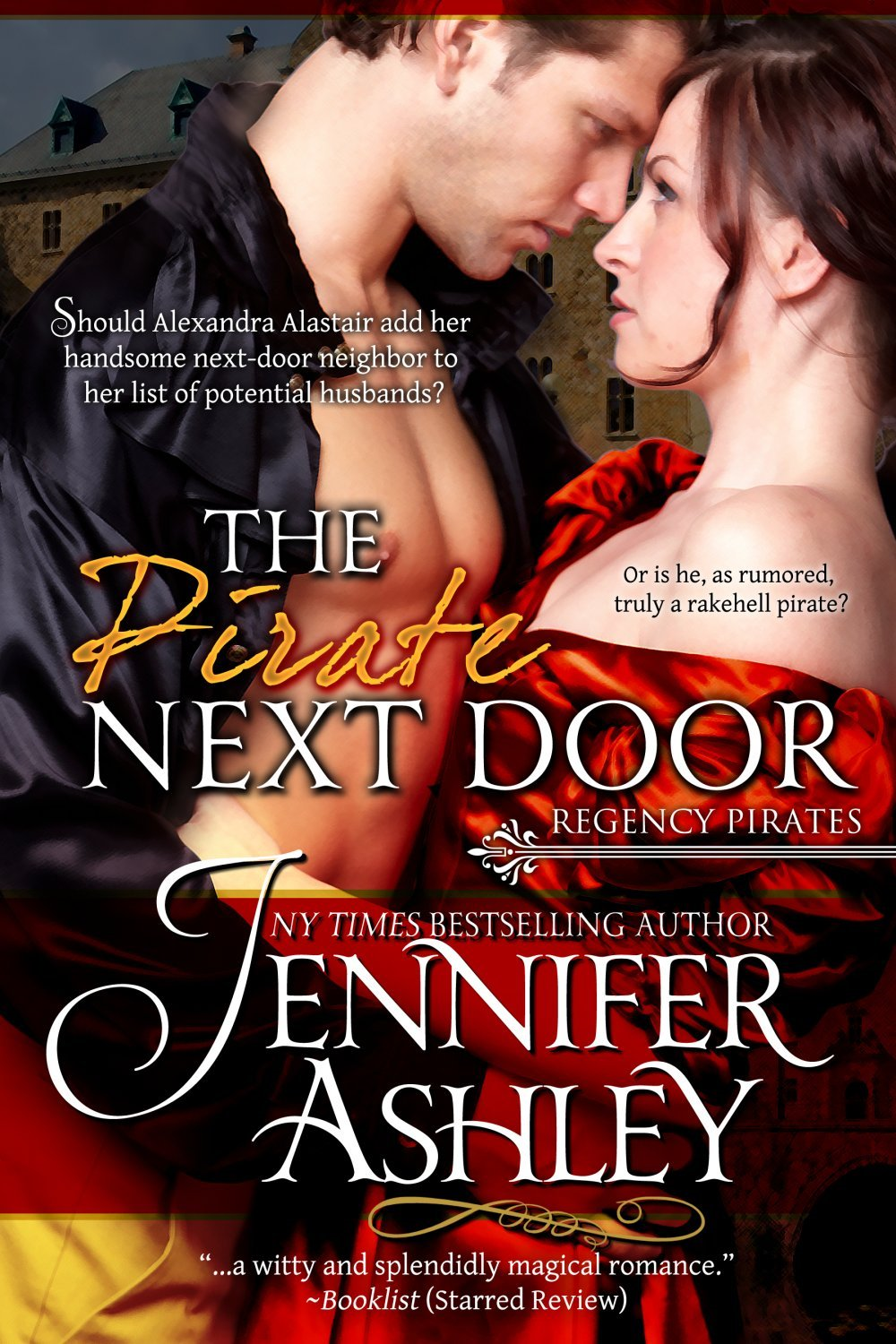 The Pirate Next Door (Regency Pirates, #1) By: Jennifer Ashley