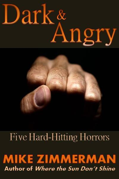 Dark & Angry: Five Hard-Hitting Horrors