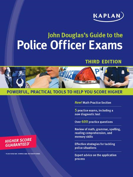 John Douglas's Guide to the Police Officer Exams