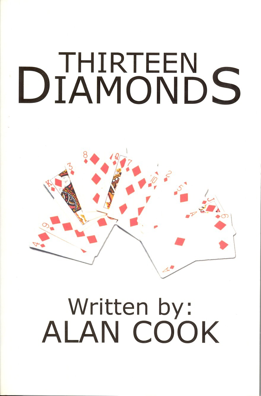Thirteen Diamonds By: Alan Cook