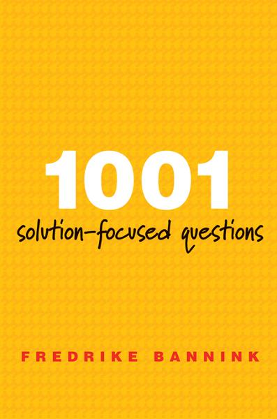 1001 Solution-Focused Questions: Handbook for Solution-Focused Interviewing By: Fredrike Bannink