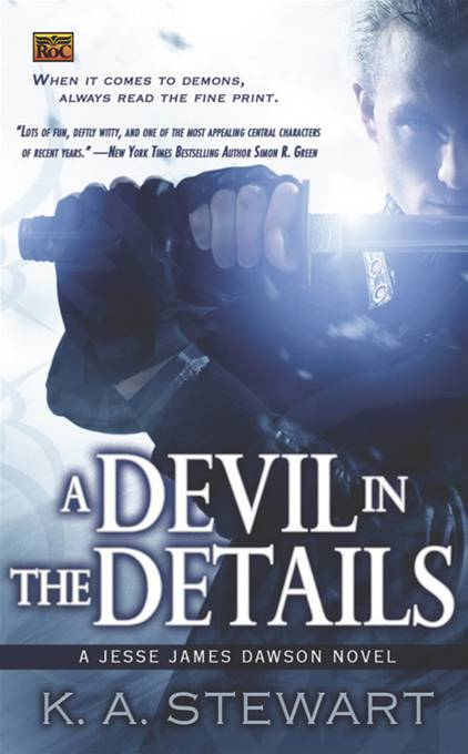 A Devil in the Details: A Jesse James Dawson Novel By: K. A. Stewart