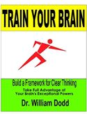 online magazine -  Train Your Brain: Build a Framework for Clear Thinking