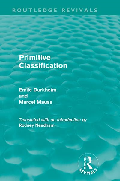 Primitive Classification (Routledge Revivals)