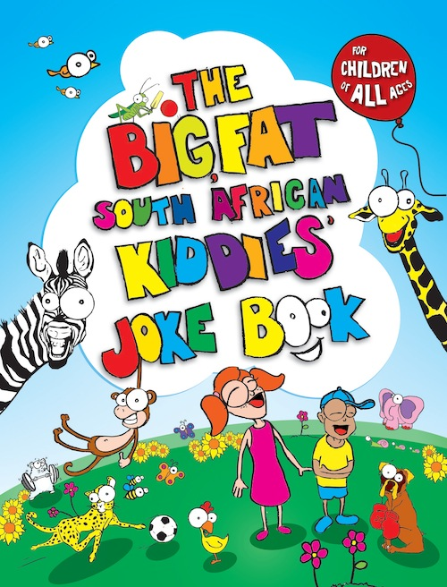 The Big, Fat South African Kiddies' Joke Book