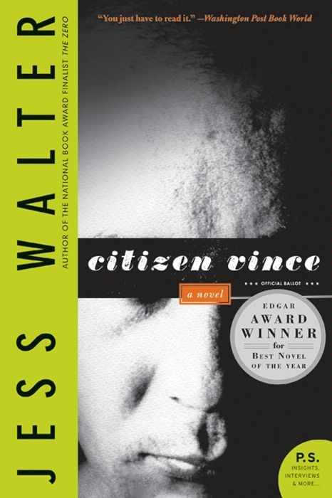 Citizen Vince By: Jess Walter