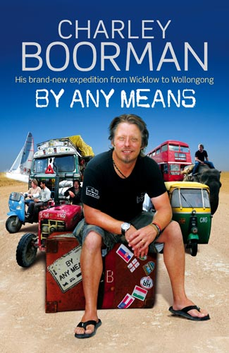 By Any Means By: Charley Boorman
