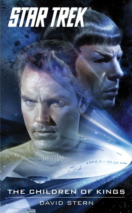 Star Trek: The Original Series: The Children of Kings By: David Stern