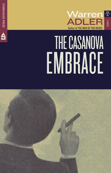 The Casanova Embrace By: Warren Adler