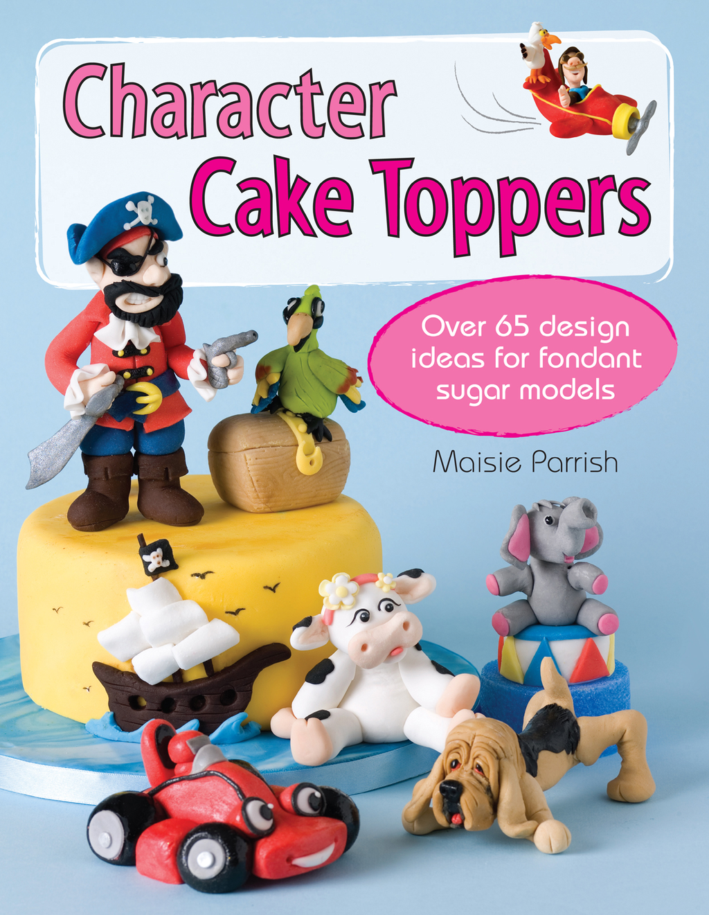 Character Cake Toppers Over 65 Design Ideas for Sugar Fondant Models