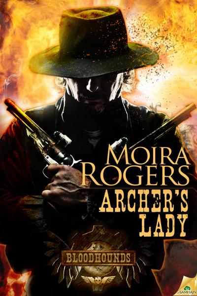 Archer's Lady By: Moira Rogers