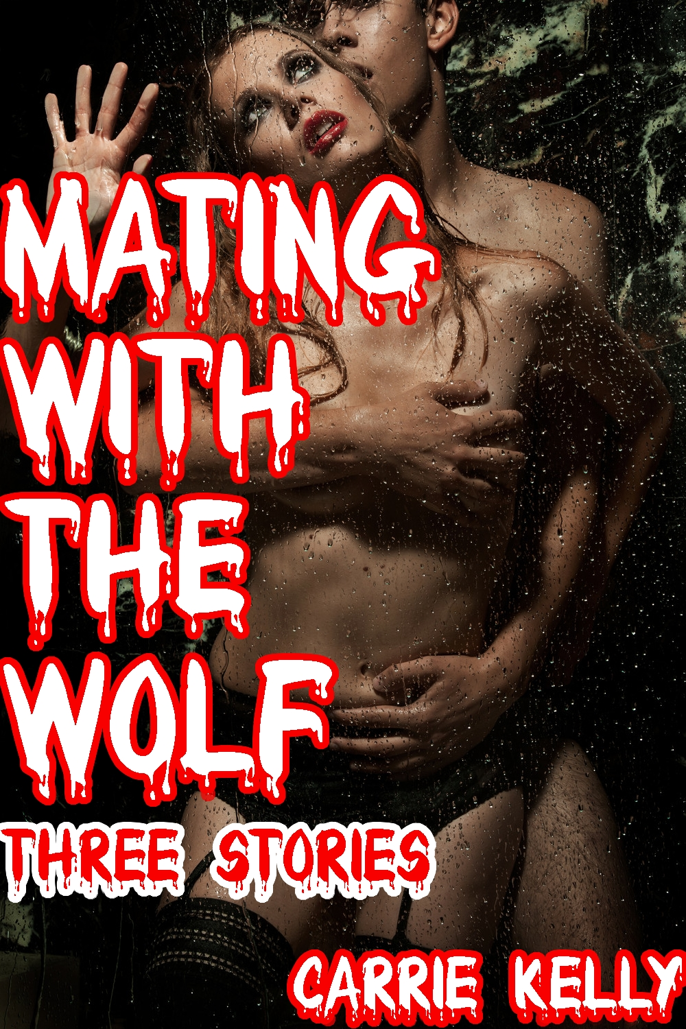 Mating with the Wolf: Three Stories