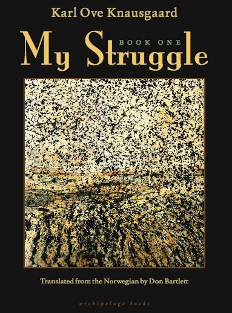 My Struggle: Book One By: Don Bartlett,Karl Knausgaard
