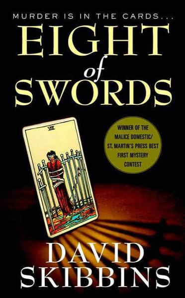 Eight of Swords By: David Skibbins