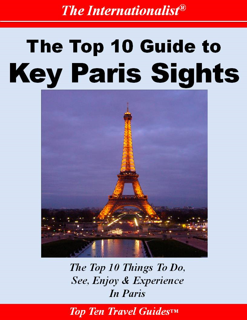 Top 10 Guide to Key Paris Sights