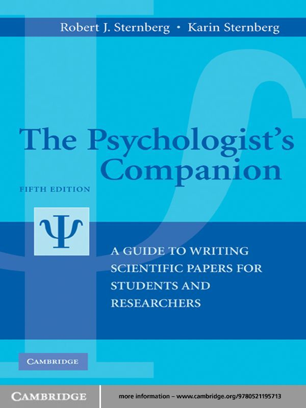 The Psychologist's Companion A Guide to Writing Scientific Papers for Students and Researchers