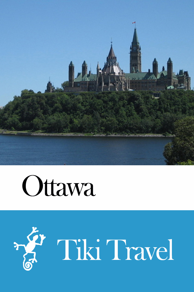 Ottawa (Canada) Travel Guide - Tiki Travel By: Tiki Travel