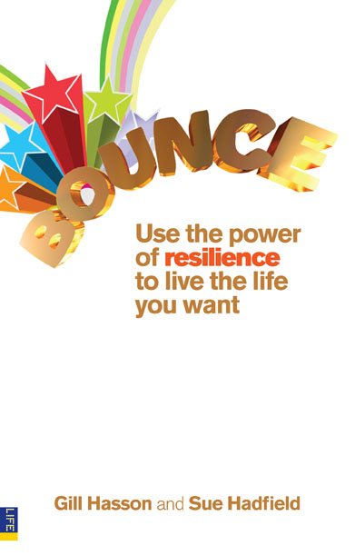 Bounce Use the power of resilience to live the life you want