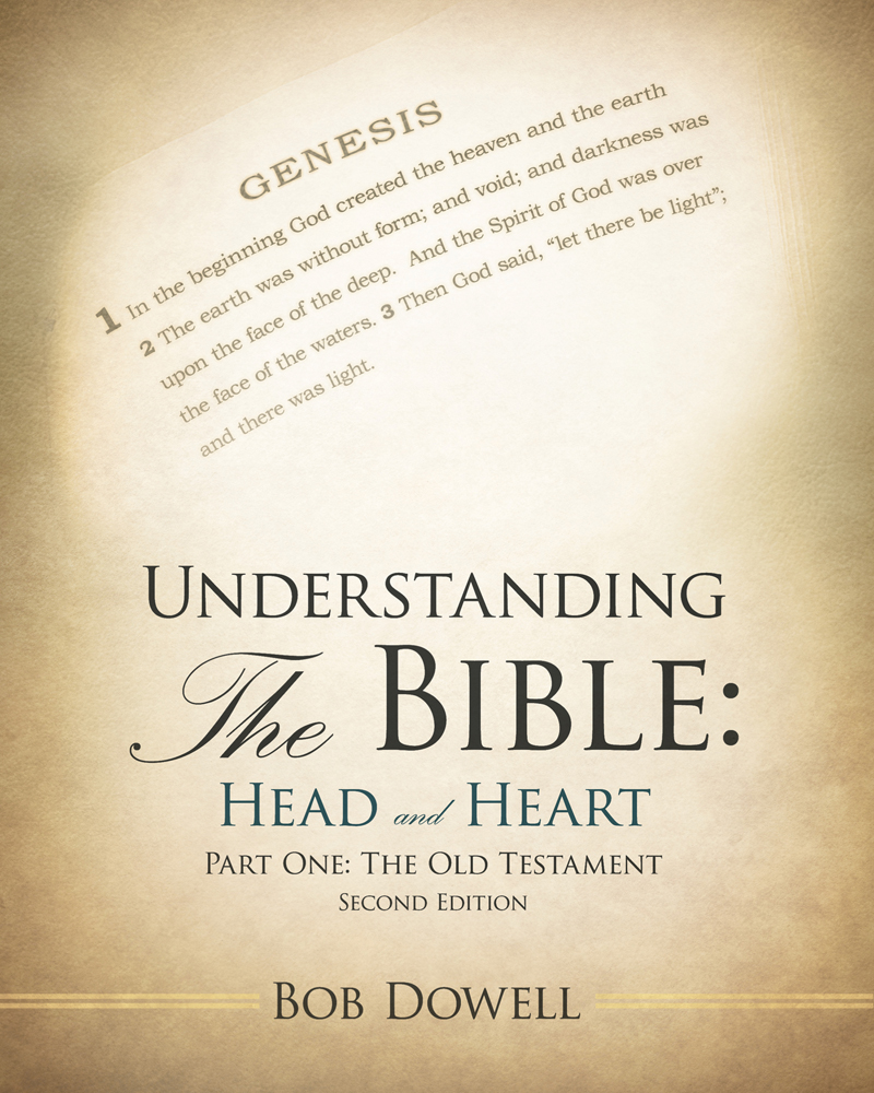 Understanding the Bible: Head and Heart