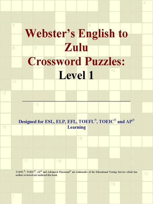 ICON Group International - Webster's English to Zulu Crossword Puzzles: Level 1