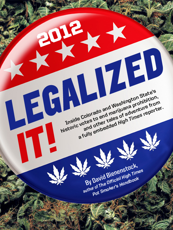 Legalized It!