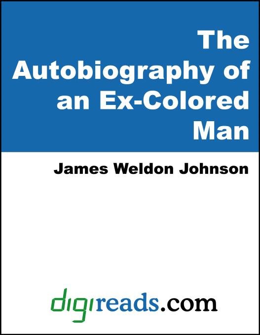 an analysis of racism in ex colored man by james weldon johnson Complete summary of james weldon johnson's the autobiography of an ex-coloured man enotes plot analysis an ex-colored man, by james weldon johnson.
