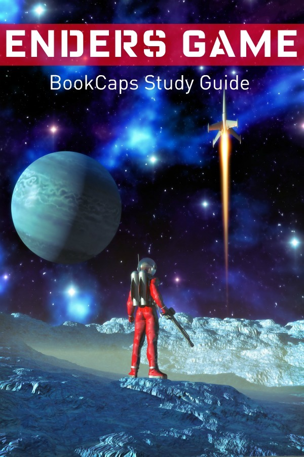 Study Guide: Ender's Game (A BookCaps Study Guide) By: BookCaps