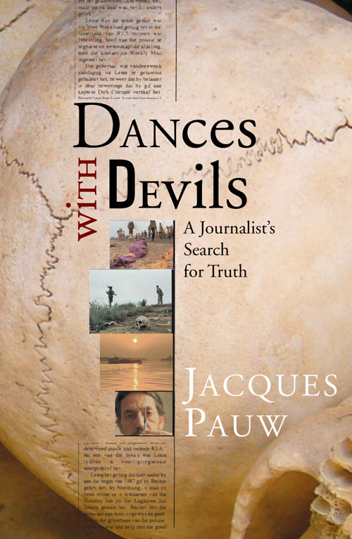 Dances with Devils By: Jacques Pauw