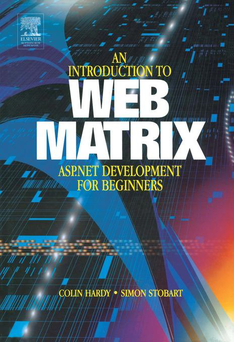 Introduction to Web Matrix: ASP.NET Development for Beginners