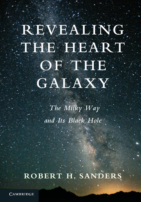 Revealing the Heart of the Galaxy The Milky Way and its Black Hole