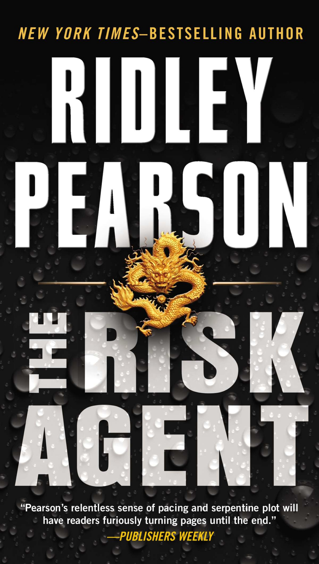 The Risk Agent By: Ridley Pearson