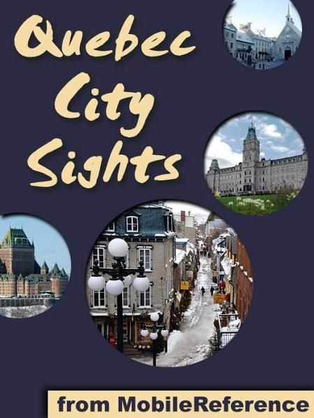 Quebec City Sights (Mobi Sights)